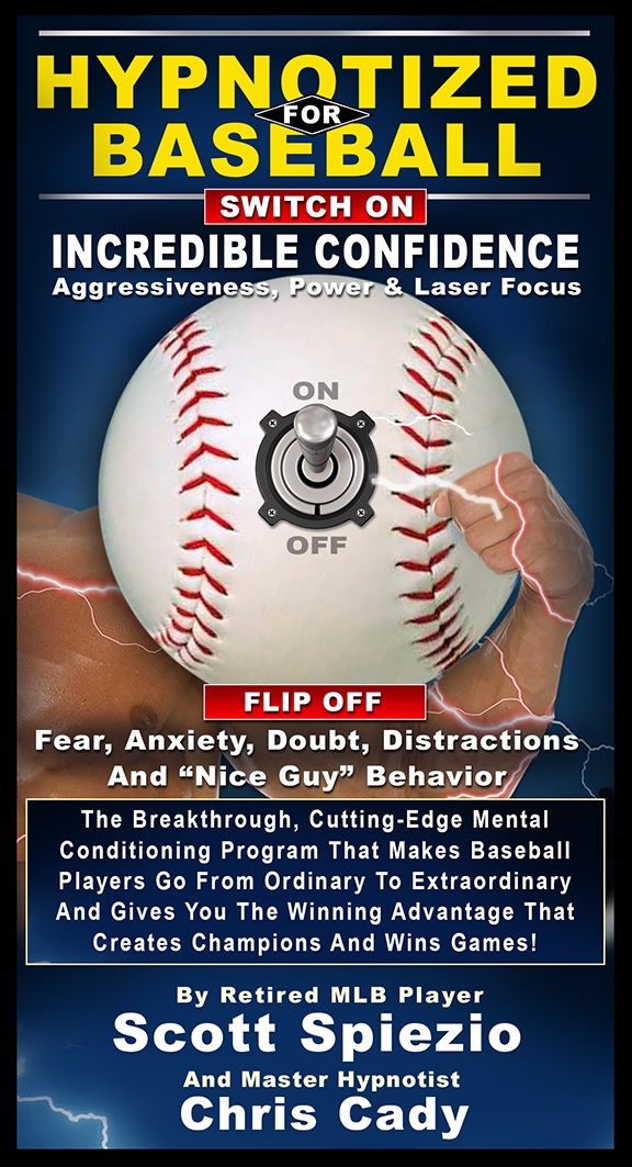 baseball program hypnotized for baseball sports hypnosis program  Scott Spiezio Chris Cady